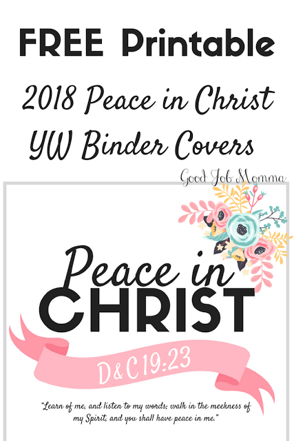2018 LDS Mutual Theme Peace in Christ YW Binder Covers | FREE