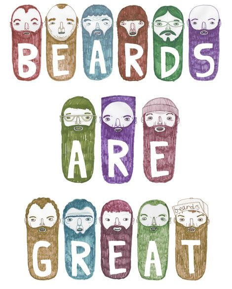 beards are great