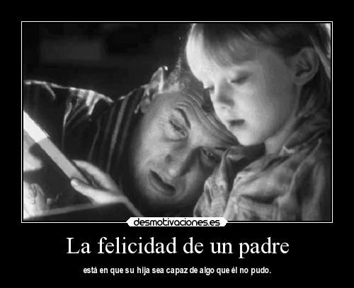 Padre He Hija Frases Buscar Con Google Hijos Frases Y Padre