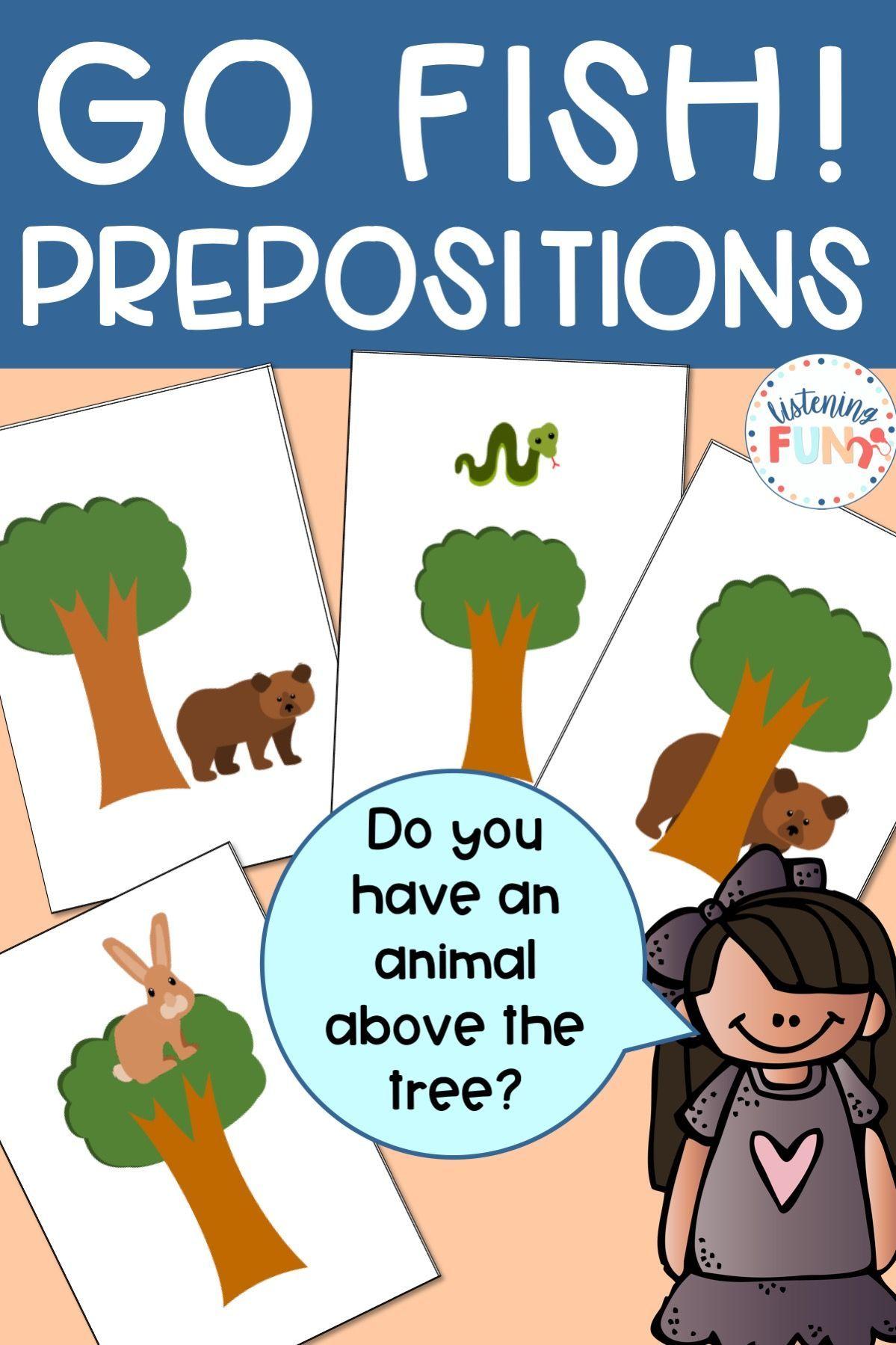 Go Fish Prepositions Game Forest Animals Preposition Activities Teaching Prepositions Preschool Language [ 1799 x 1199 Pixel ]