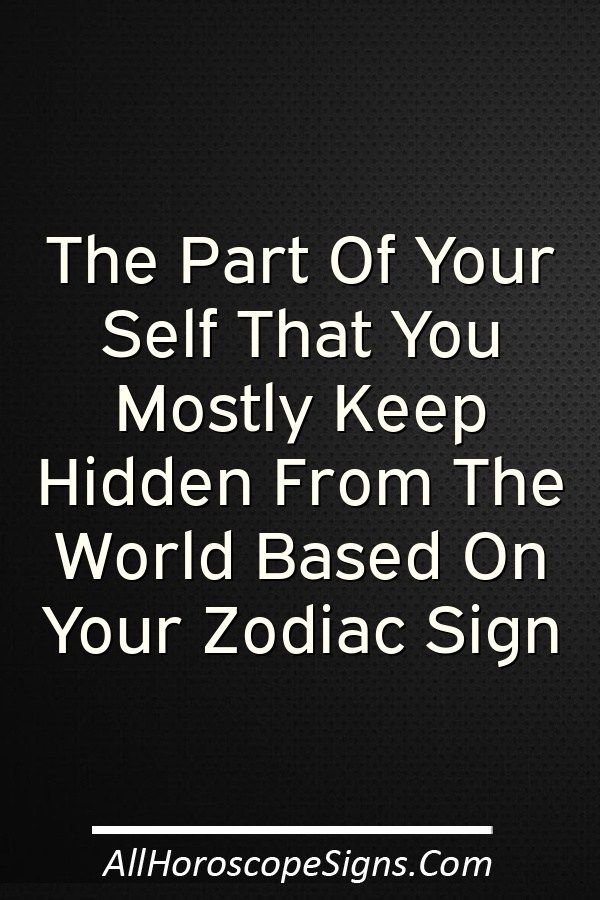 What do you hide the most about your personality? Aries (March 21