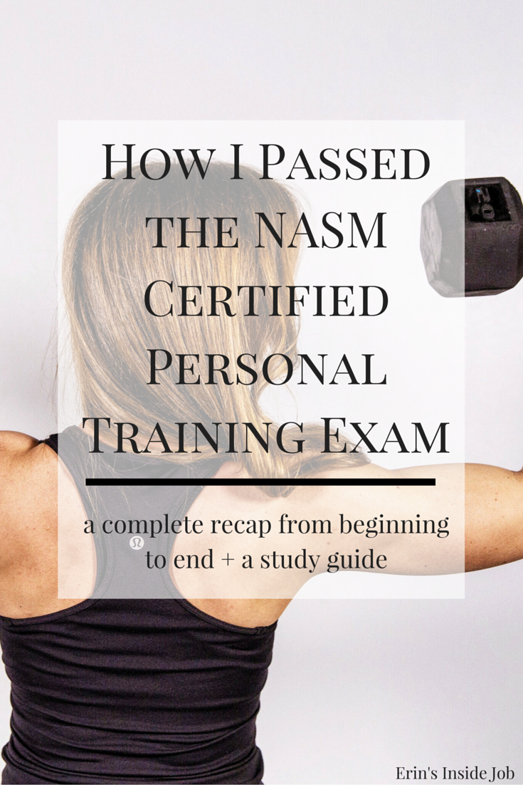 Passing the NASM Certified Personal Training Exam - Erin's Inside Job