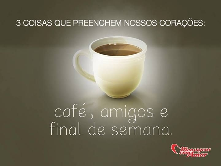Café, Amigos E Final De Semana! #cafe #amigo #amizade #fds