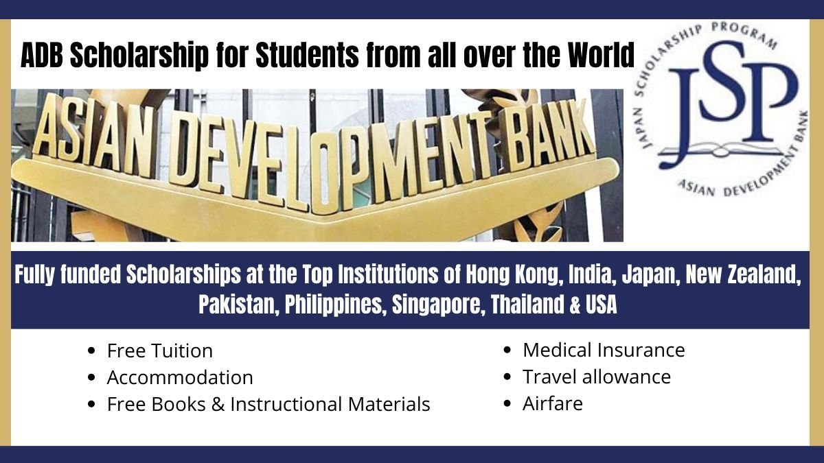 Asian Development Bank Adb Scholarship Jsp Program For International Students In Asia And Pa In 2020 Scholarships International Scholarships International Students