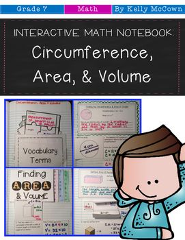 These interactive notebook activities are intended to help students understand the formulas for area and circumference of a circle, and solve problems involving area, volume and surface area of 2-D and 3-D figures. Included are: -4 different Circumference, Area, and Volume activities to engage students-Teacher facilitated activity for 60-90 minutes of classroom time-Activities include: Vocabulary, Finding Circumference & Area of Circles, Finding Area of Polygons & Volume of Prisms, Fi...