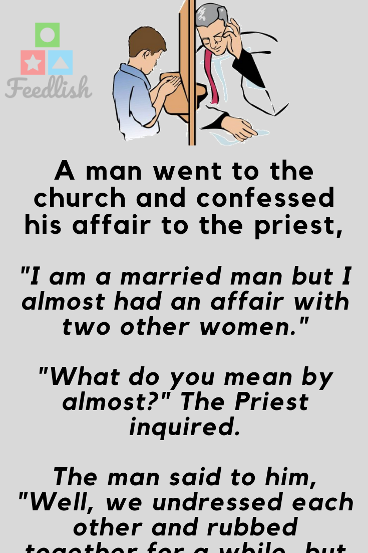 A Married Man Having Affair With Other Women Funny Long Jokes Funny Old People Funny Films