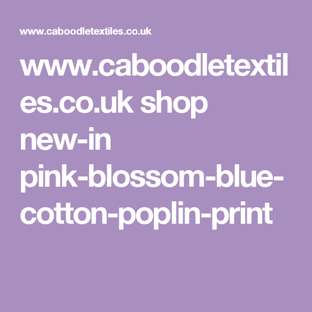 www.caboodletextiles.co.uk shop new-in pink-blossom-blue-cotton-poplin-print