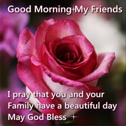 Good Morning God Bless With Images Good Morning My Friend