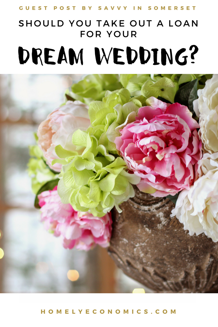 Should you take out a loan for your dream wedding cheap wedding im delighted to present a guest post by fiona from savvy in somerset izmirmasajfo
