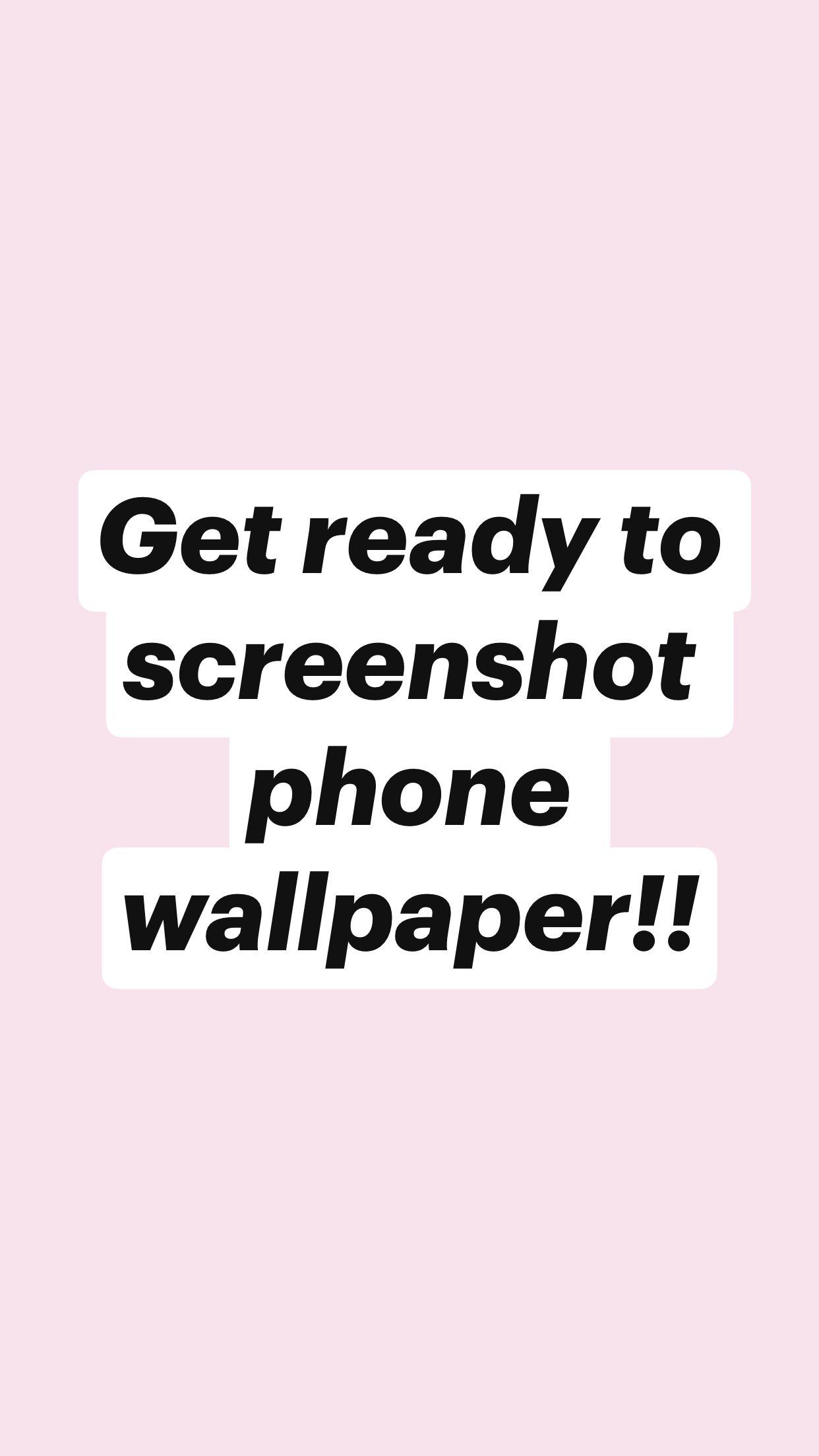Get ready to screenshot phone wallpaper!!