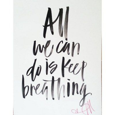 Keep Breathing Poster Ingrid Michaelson Inspiration Quotes