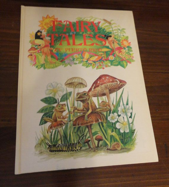 Vintage Book Fairy Tales Of Puerto Rico Childrens Stories Bedtime Folklore Myth Legend