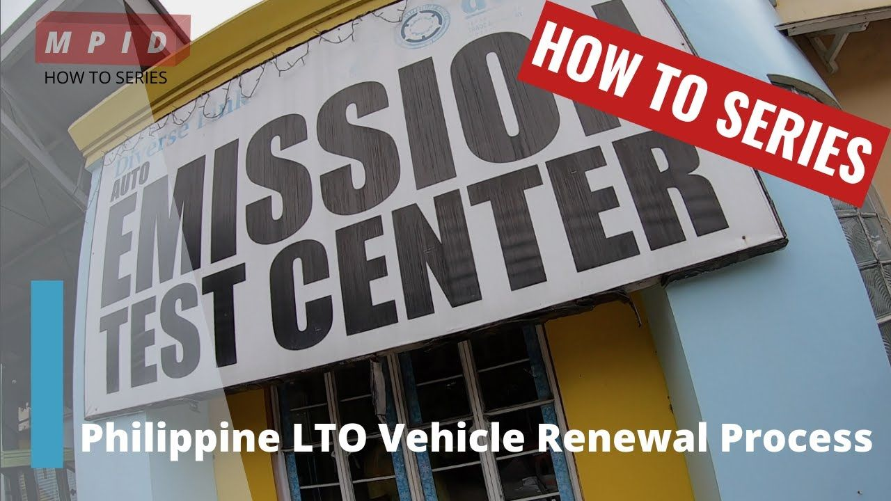 HOW TO RENEW YOUR AUTO REGISTRATION IN THE PHILIPPINES