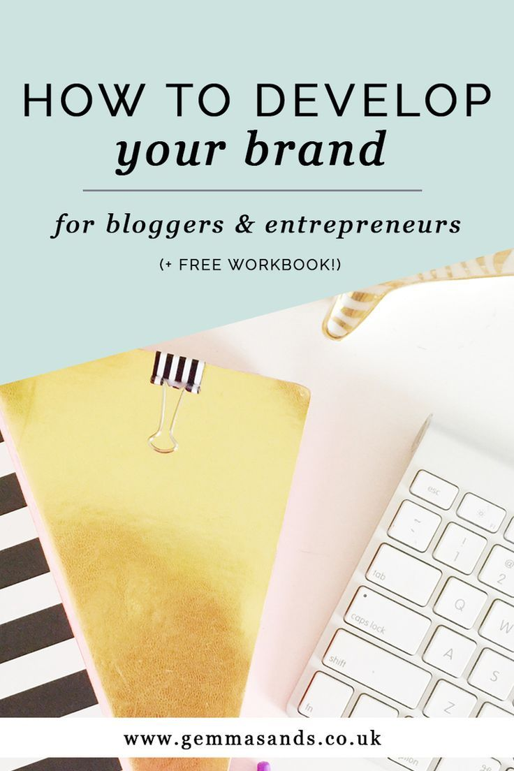 HOW TO DEVELOP YOUR BRAND + free workbook! — Gemma Sands | Coaching + Branding
