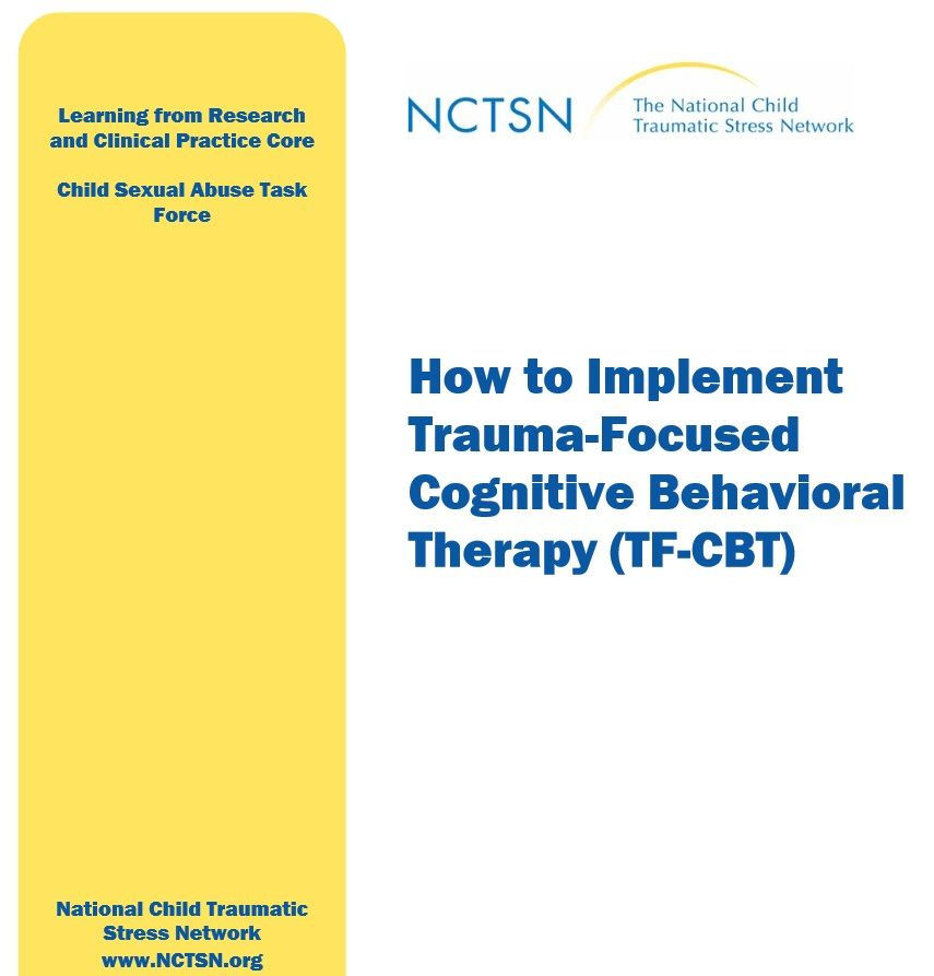How To Implement Trauma Focused Cognitive Behavioral