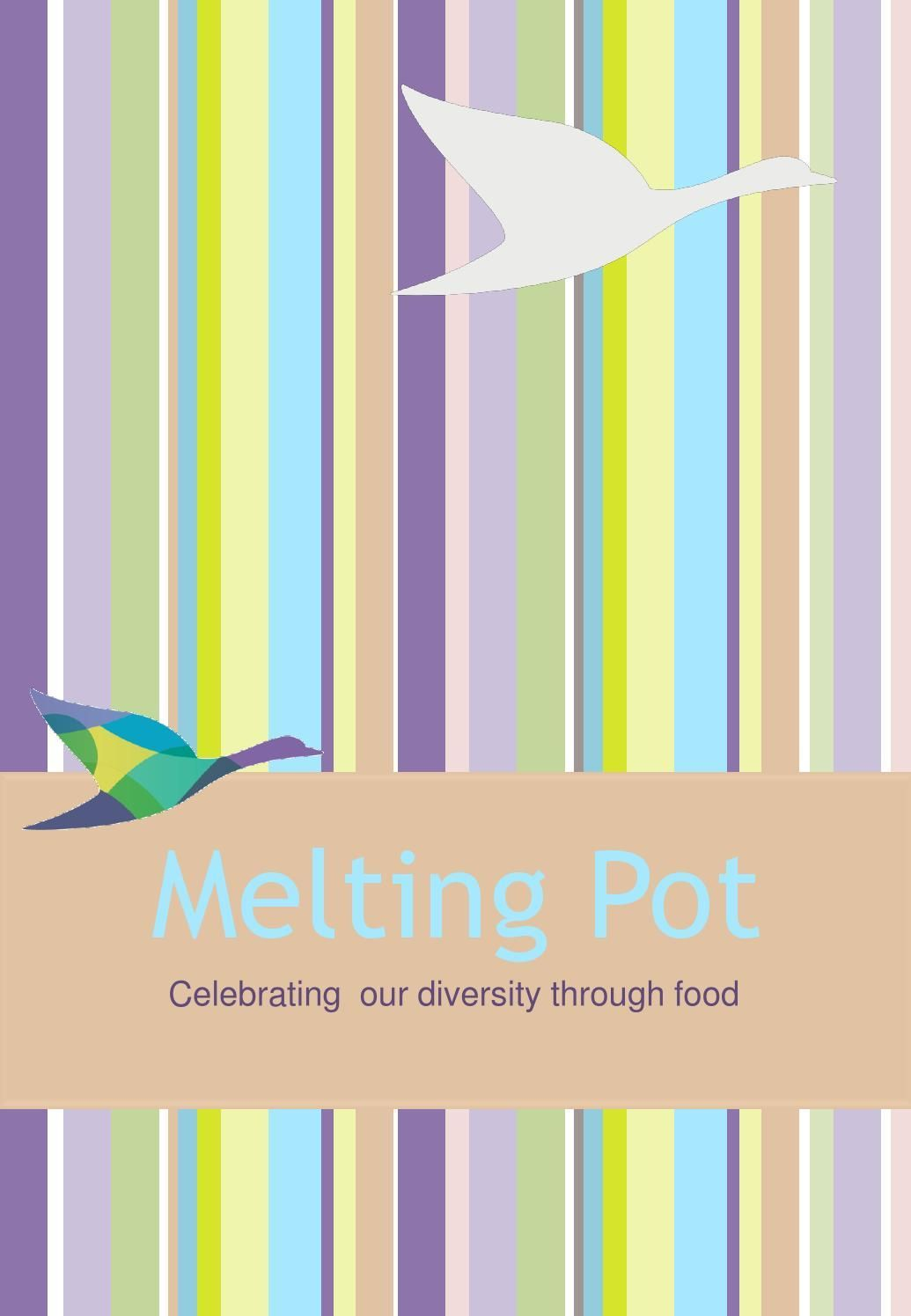 Melting Pot Recipe Book NSW ACT #meltingpotrecipes Melting Pot Recipe Book NSW ACT #meltingpotrecipes