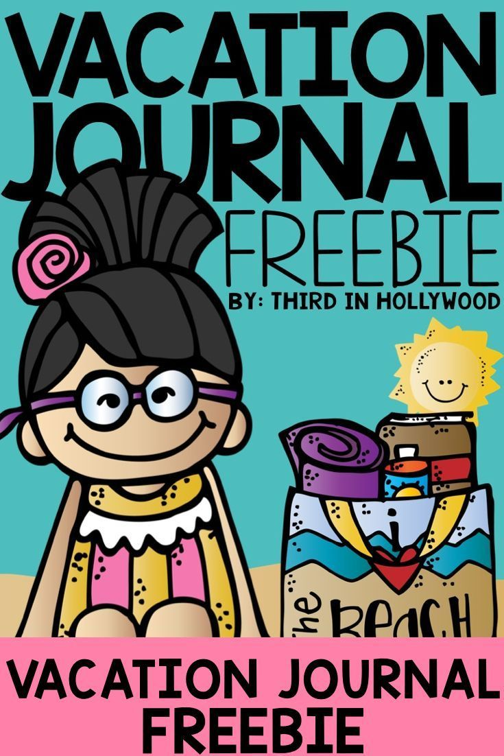 Vacation Journal Freebie | FREE Resources Elementary | Pinterest ...