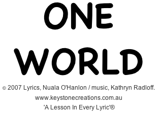 'ONE WORLD': This values-based, educational song discusses