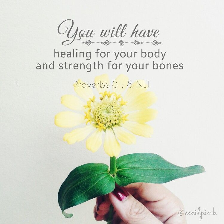 Proverbs 38 You Will Have Healing For Your Body And Strength For