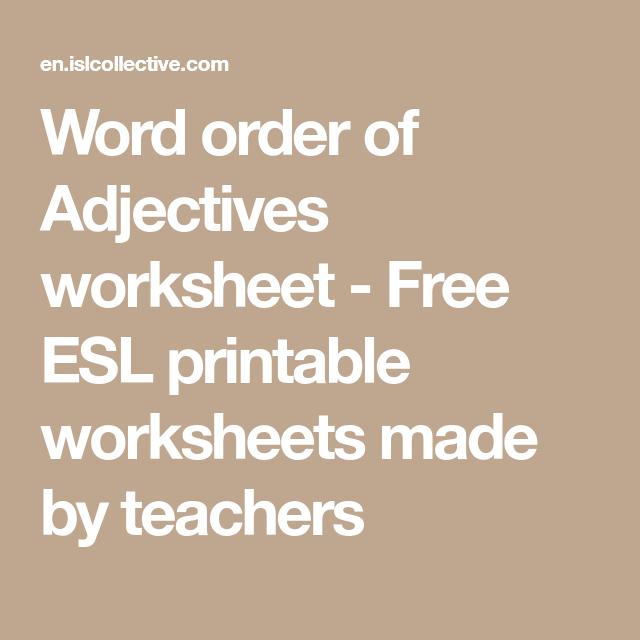Word order of Adjectives worksheet - Free ESL printable worksheets ...