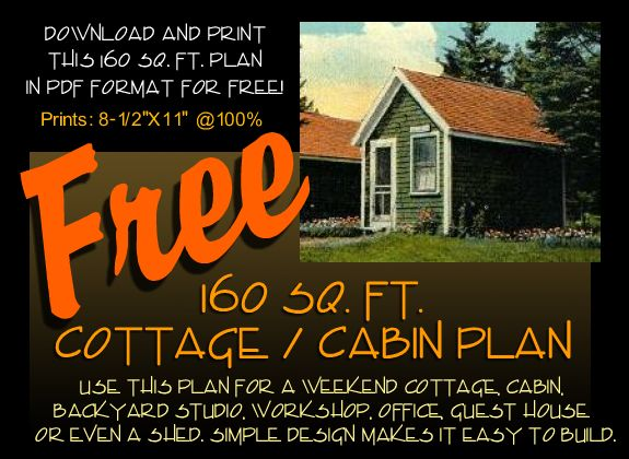 160 Sq Ft Cottage Cabin Plan Cabin Plans How To Plan Tiny House Floor Plans
