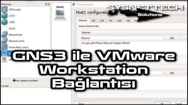 GNS3 VMnet Ekleme   GNS3 VMware VMnet   GNS3 Rehberi ✅ GNS3