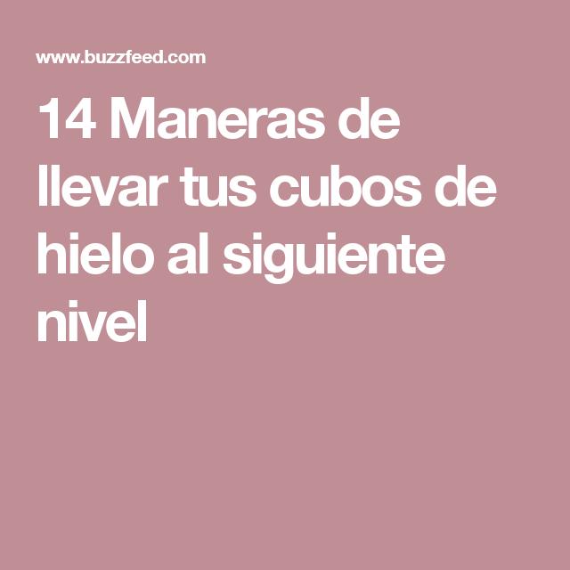 14 Maneras de llevar tus cubos de hielo al siguiente nivel