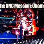 """The DNC Will Showcase Obama As Their """"Messiah"""" On Stained Glass Platform"""