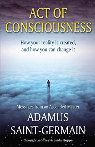 Act Of Consciousness To Be Or Not To Be Enlightened B Https Www Amazon Com Dp B00v10joz0 Ref Cm Sw R Pi Dp X C7g Acting Saint Germain Ascended Masters