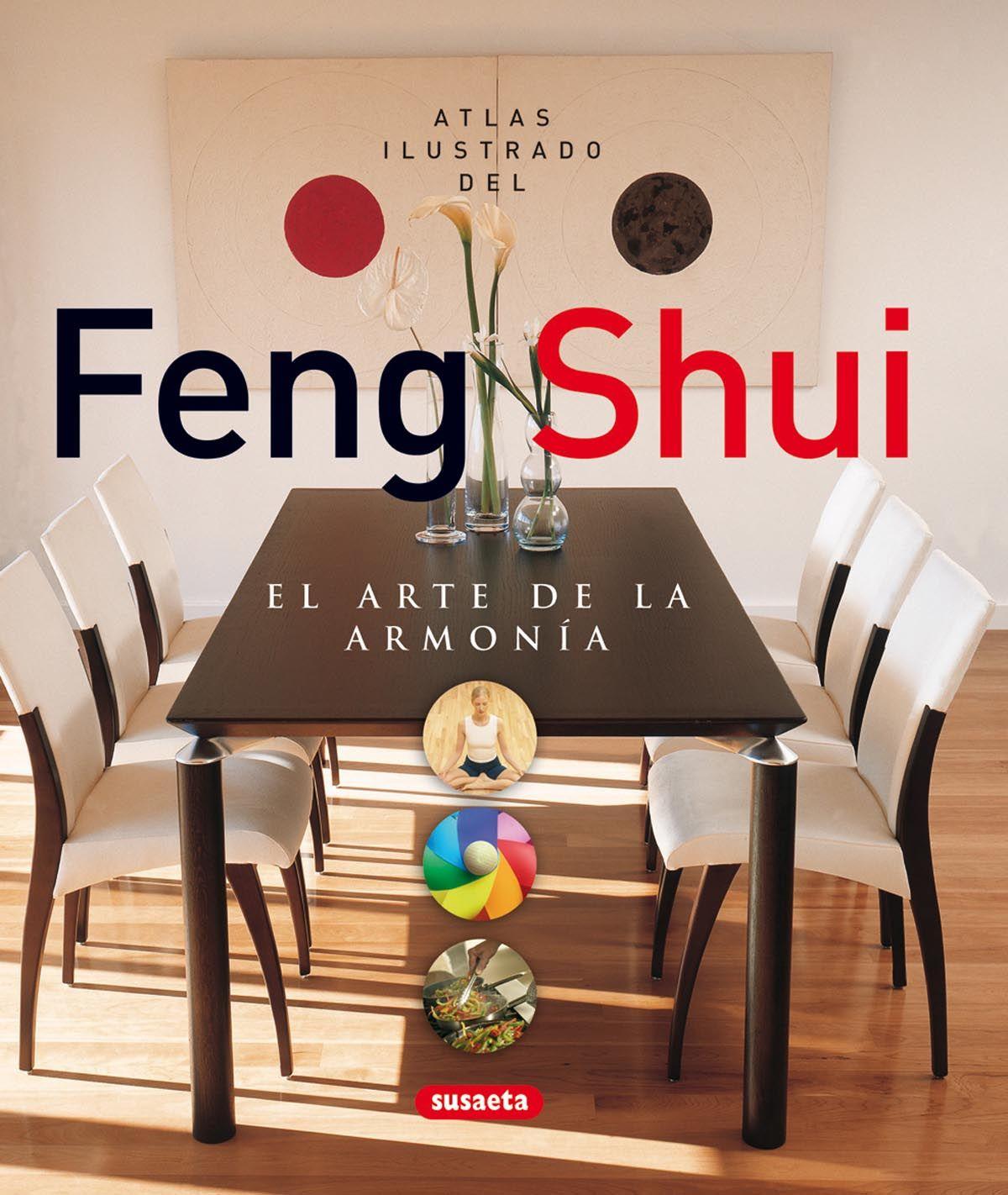 Feng shui el arte de la armon a ed susaeta hacer feng - El mejor libro de feng shui ...