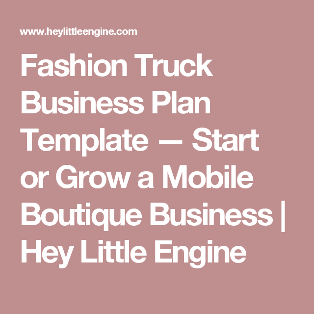 Fashion Truck Business Plan Template Start Or Grow A Mobile - Fashion business plan template