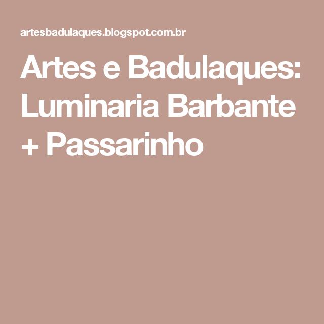 Artes e Badulaques: Luminaria Barbante + Passarinho