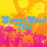 Sweet Soul of the '70s: Just to Be Close to You [CD], 23087163