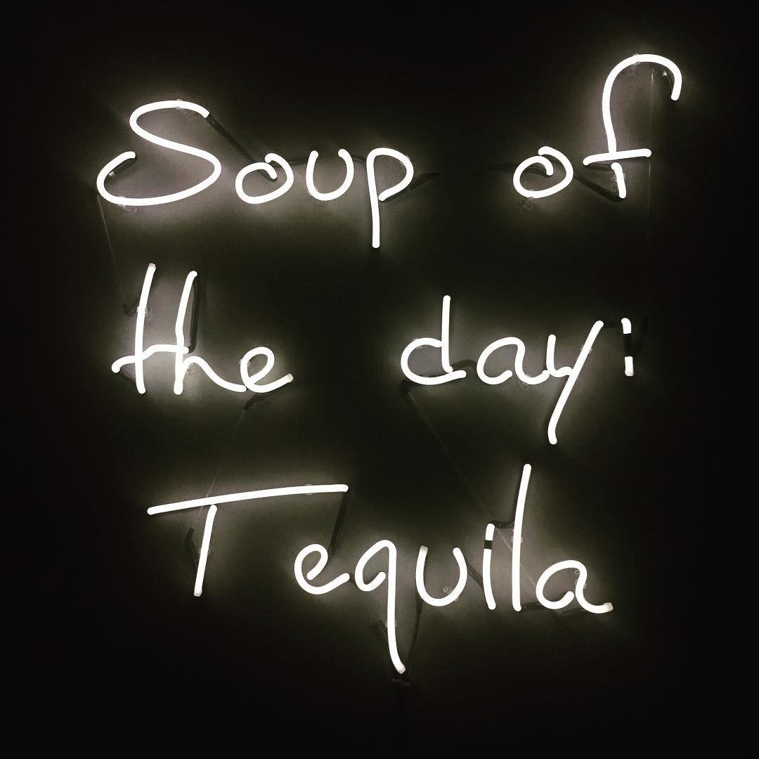 Funny Party Quotes Sopa Del Día Tequila Peyote Peyote London Peyotelondon  Haha