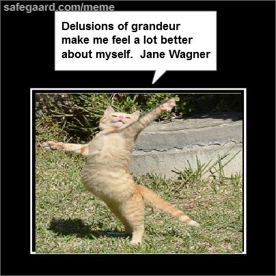 Delusions « Best Free Meme Maker Memes, Delusional