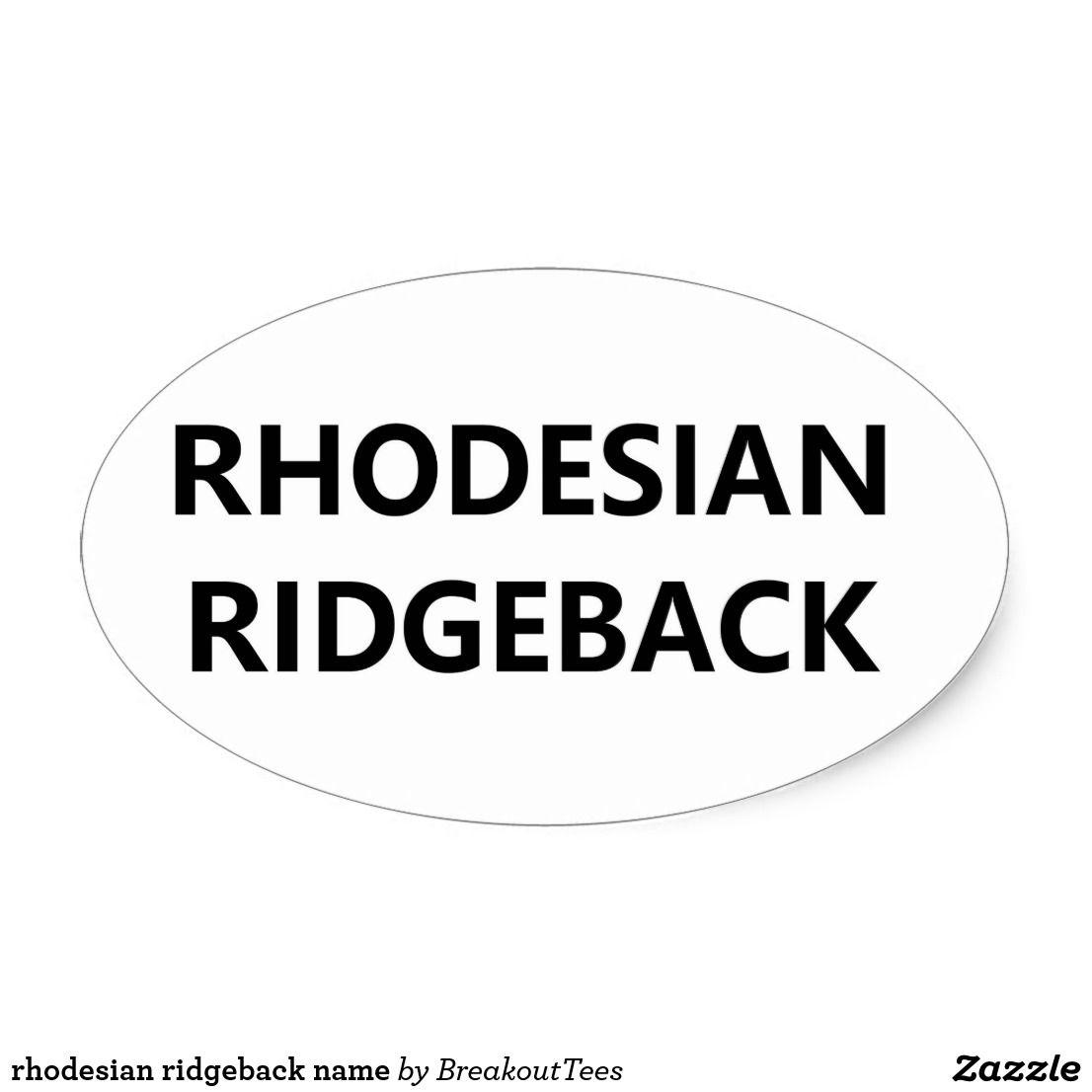 Rhodesian Ridgeback Name Oval Sticker
