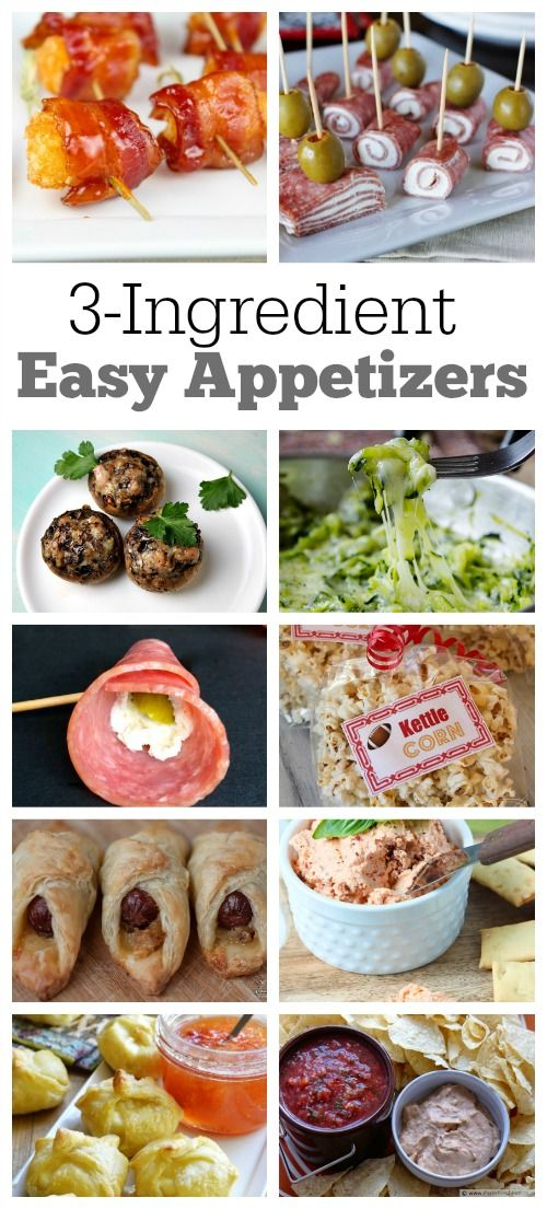 Ten 3 Ingredient Easy Appetizer Recipes These Are Great To Have On Hand For Parties Where You Need A F Appetizer Recipes Appetizers Easy Party Food Appetizers