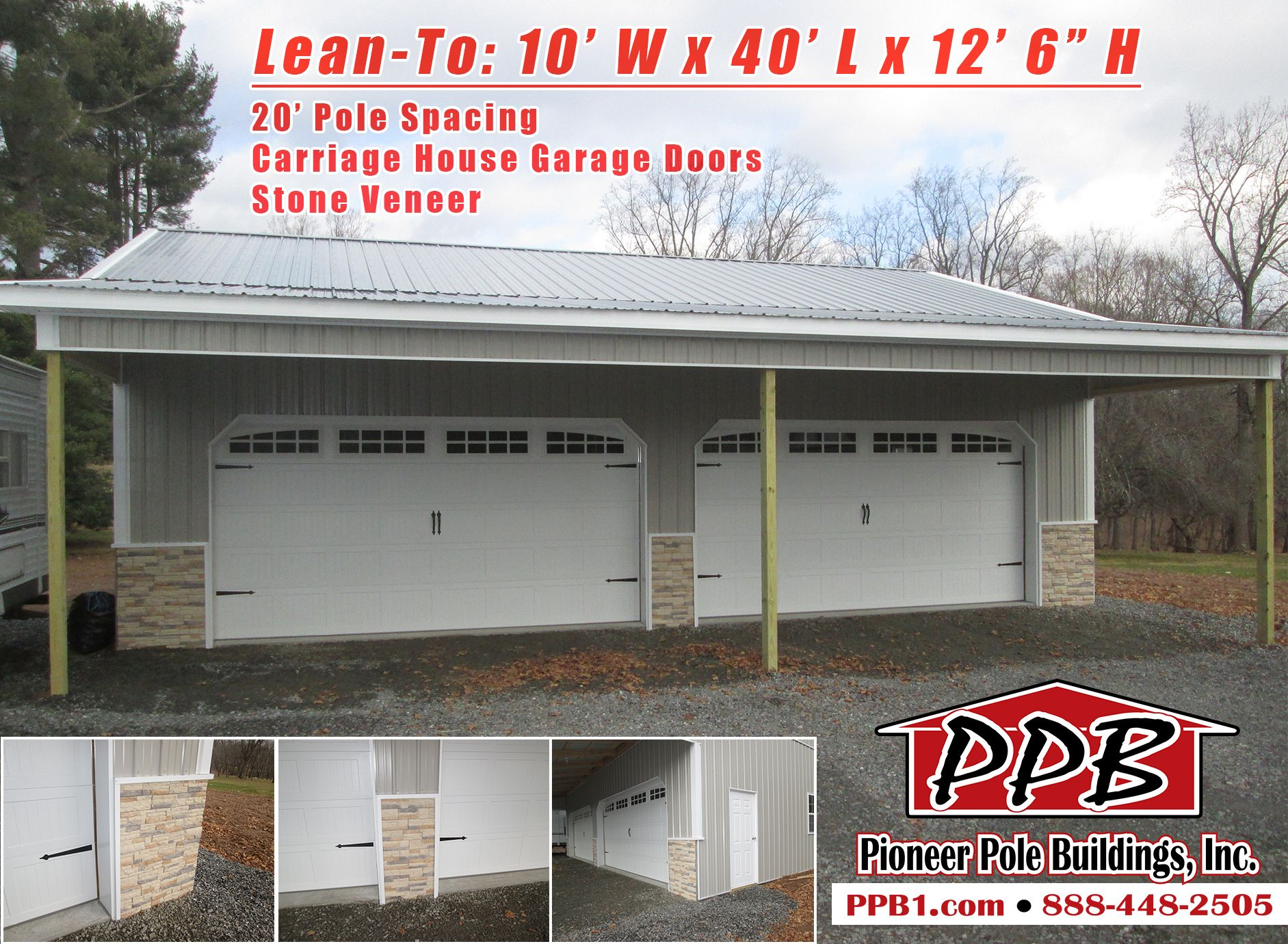 Lean To 10 W X 40 L X 12 6 H 20 Pole Spacing 2 16 X 8 Carriage House Garage Doors With 3 Piece Arc Carriage House Garage Doors Pole Buildings