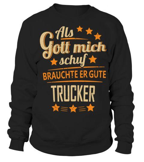 # Trucker LKW - T-Shirt lustige Sprüche . In meinem Beruf ...