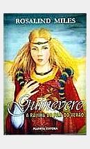 Guinevere, A Rainha do País do Verão (Trilogia Guinevere, Livro 1)
