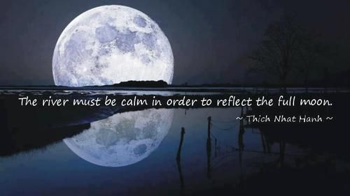 Image result for thich nhat hanh quotes on full moons