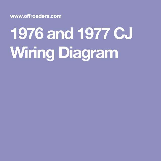 1976 and 1977 cj wiring diagram jeep wiring wire, diagram  jeep wiring diagrams 1976 and 1977 cj #15