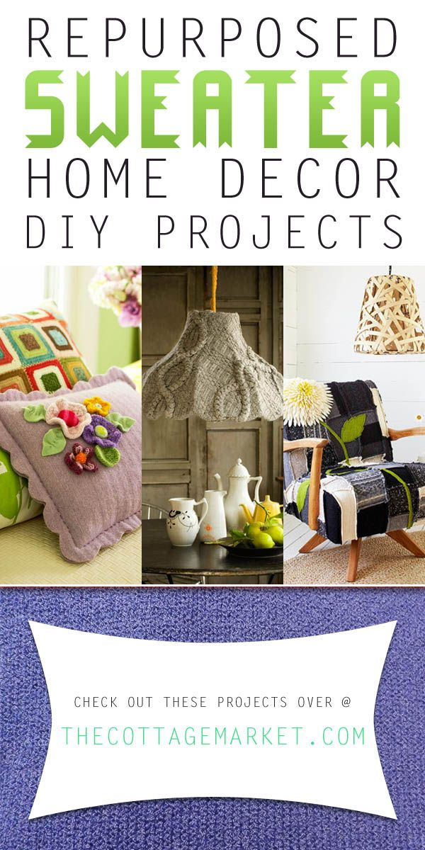 everything diy on pinterest 319 pins repurposed sweater home decor diy projects the cottage. Black Bedroom Furniture Sets. Home Design Ideas