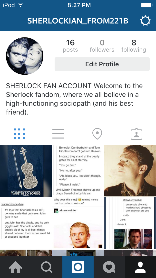 HELLO SHERLOCKIANS OF PINTEREST!!! For anyone interested, I just started a Sherlock fan account on Instagram! Give me a follow: Sherlockian_from221B and if you've got a fan account, tag it in the comments of one of my posts and I'll give you a follow!