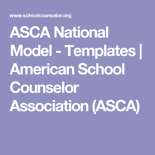 Asca National Model Templates American School Counselor