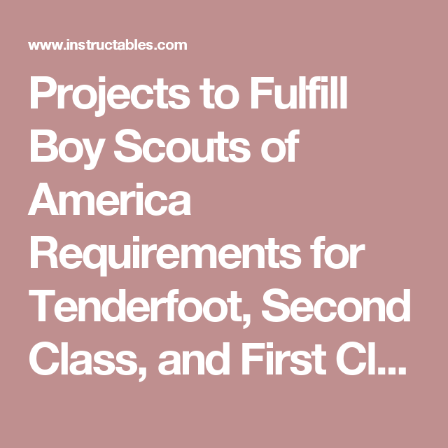 Projects To Fulfill Boy Scouts Of America Requirements For