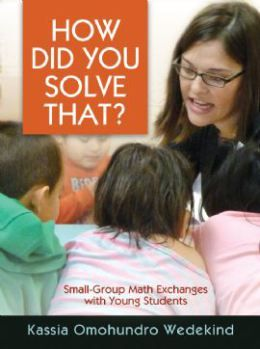 The Math Exchanges blog is written by Kassia Omohundro Wedekind, author of the book Math Exchanges: Guiding Young Mathematicians in Small-Group Meetings. She shares her thoughts on math and many great classroom examples.