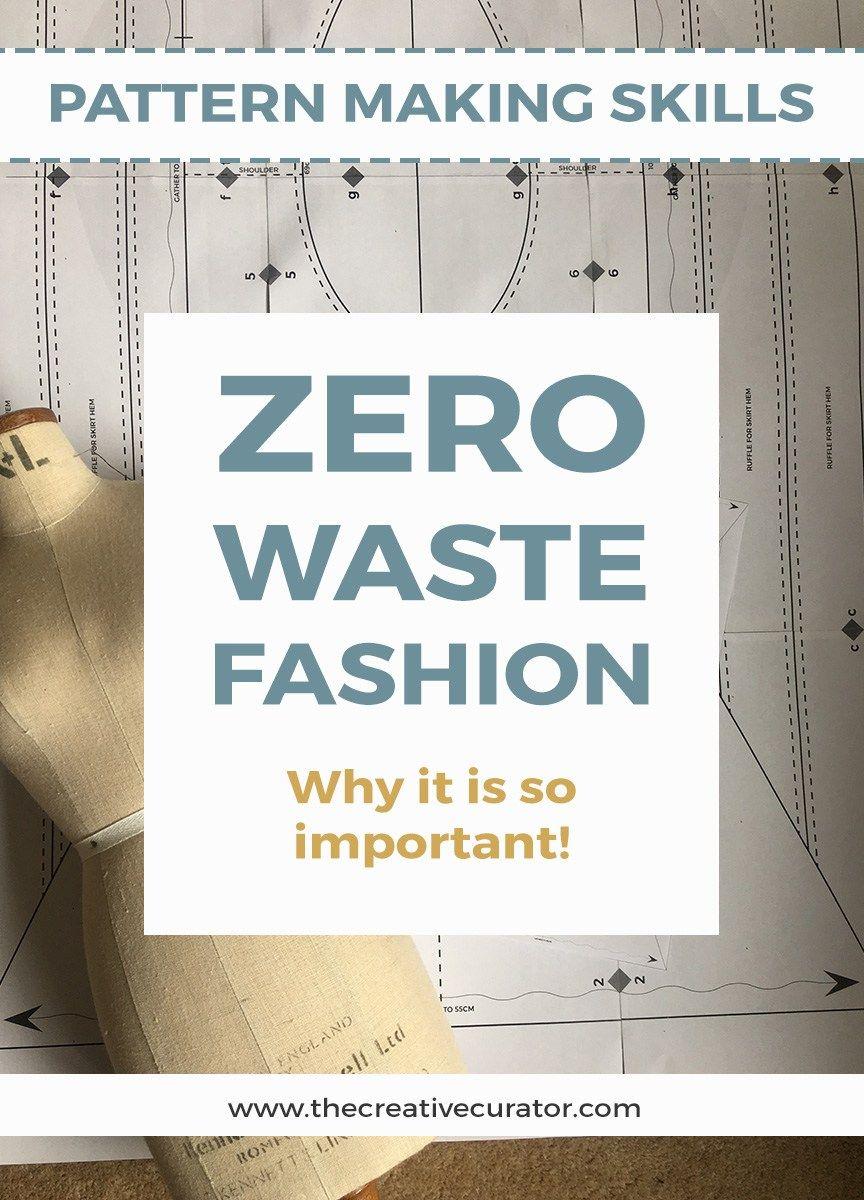 Zero Waste Fashion Why It Is So Important Zero Waste Diy Fashion Sewing Patterns