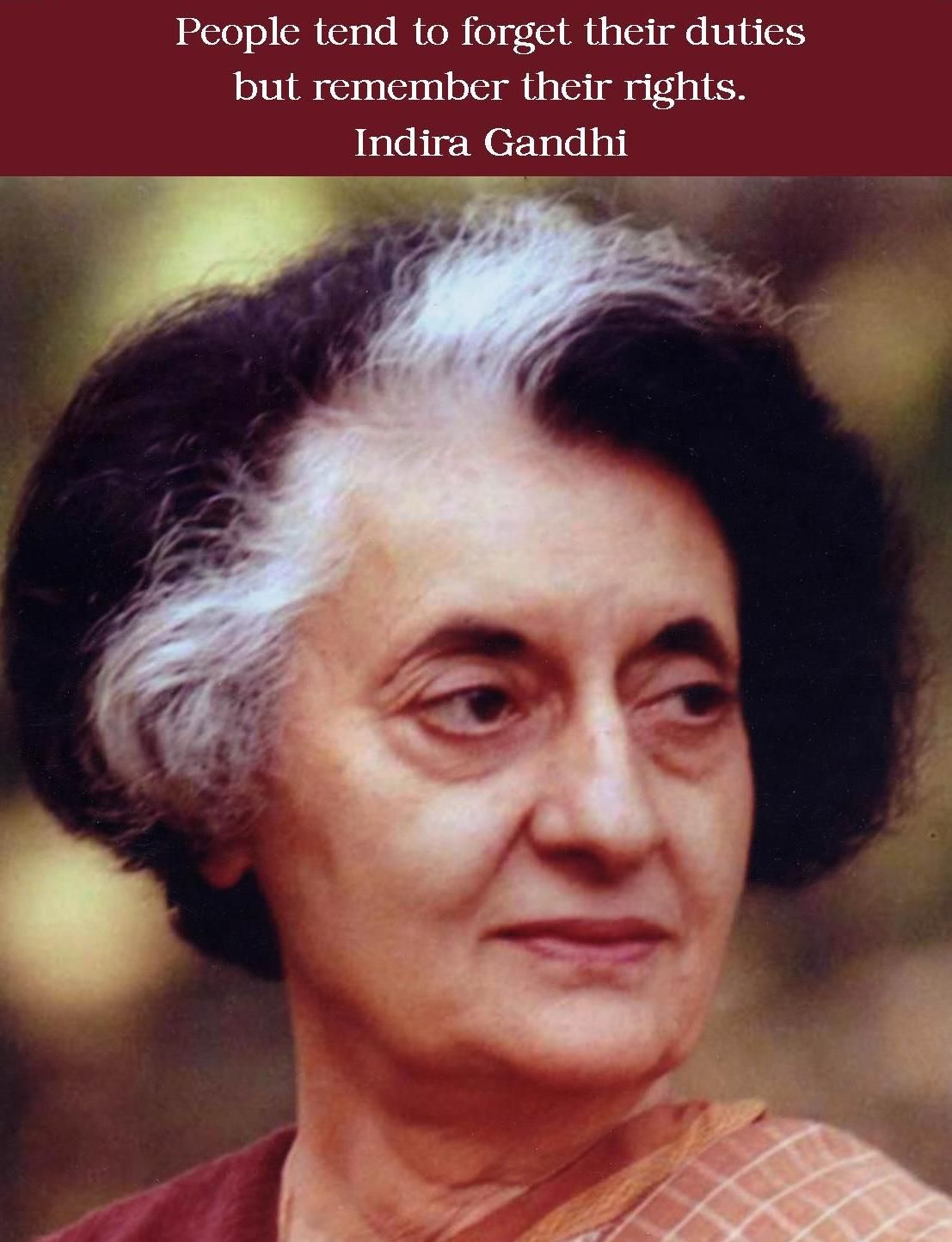 People tend to forget their duties but remember their rights indira people tend to forget their duties but remember their rights indira gandhi altavistaventures Image collections