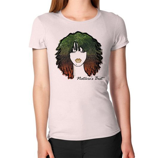Nature's Best (down to earth) Women's T-Shirt